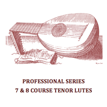 PROFESSIONAL SERIES – 7 & 8 COURSE TENOR LUTES